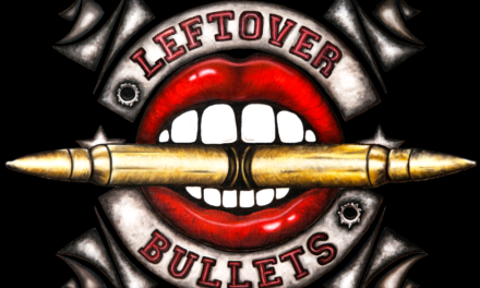 Leftover Bullets new single out