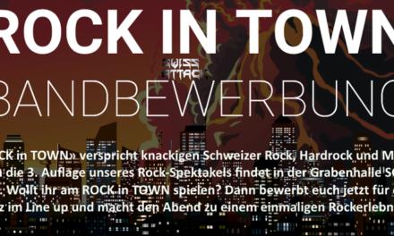 Schweizer Rockbands gesucht für ROCK in TOWN 2020