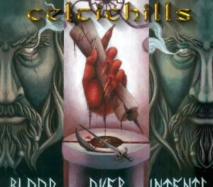 Celtic Hills Blood Over Intents Released