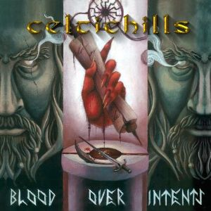 Celtic Hills Blood Over Intents Released