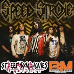 Speed Stroke deal with Street Symphonies Records