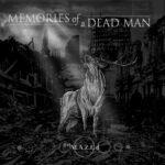 MEMORIES OF A DEAD MAN new single Do You Accept?
