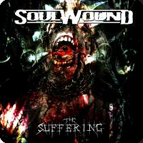Soulwound – The Suffering